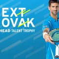 Head - Next Novak - Talent Trophy - Novak Djokovic